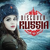 Discover: Russia by Various Artists
