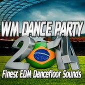 WM Dance Party 2014 (Finest EDM Dancefloor Sounds) by Various Artists
