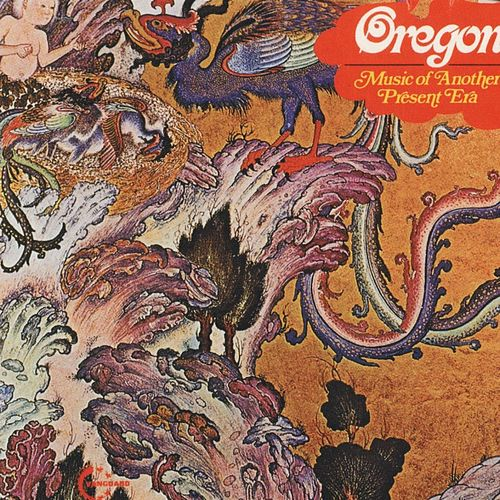 Music of Another Present Era by Oregon