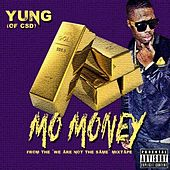 Mo Money - Single by Yung