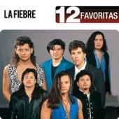 12 Favoritas by La Fiebre