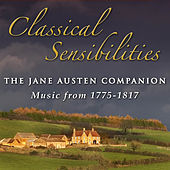 Classical Sensibilities: The Jane Austen Companion  (Music from 1775-1817) de Various Artists