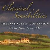 Classical Sensibilities: The Jane Austen Companion  (Music from 1775-1817) von Various Artists