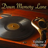 Down Memory Lane, Vol. 3: 1920 - 1930 by Various Artists