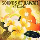 Sounds of Hawaii: Al Caiola by Al Caiola