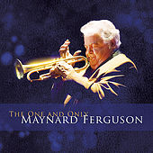 The One and Only Maynard Ferguson de Maynard Ferguson