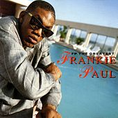 FP The Greatest by Frankie Paul
