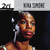 The Best Of Nina Simone 20th Century Masters The Millennium Collection by Nina Simone