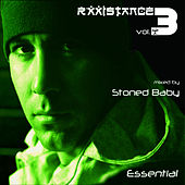Rxxistance (Vol. 3: Essential. Mixed by Stoned Baby) by Various Artists