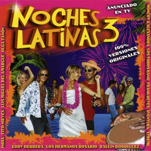 Noches Latinas (Vol. 3 Salsa, Merengue y Bachata) by Various Artists