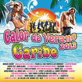 Calor de Verano Caribe  2013 de Various Artists