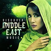 Discover: Middle Eastern Music by Various Artists