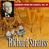 Favorites From The Classics, Vol. 20: Richard Strauss's Greatest Hits von Various Artists