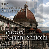 The Classical Collection: Puccini - Gianni Schicchi de Various Artists