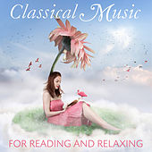 Classical Music for Reading and Relaxing de Various Artists