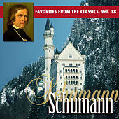 Favorites From The Classics Volume 18: Schumann's Greatest Hits de Various Artists