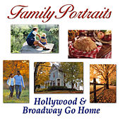 Family Portraits: Hollywood & Broadway Go Home fra Various Artists