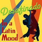 Desafinado: In a Latin Mood von Various Artists