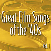 Great Film Songs of The '40s, Vol. 1 de Various Artists