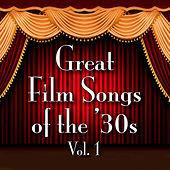 Great Film Songs of The '30s, Vol. 1 de Various Artists