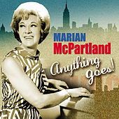 Marian Mcpartland: Anything Goes! von Marian McPartland