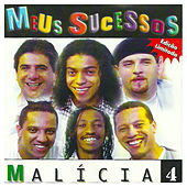Meus Sucessos 4 de Grupo Malícia