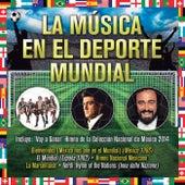 La Música En El Deporte Mundial de Various Artists