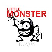 Little Monster by Reason