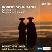 Schumann: Symphonien No. 2 & 3 'Rheinische' (Complete Symphonic Works, Vol. II) de WDR Sinfonieorchester Köln