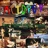 Bare Naked and Covered (A Collection of Orchestral Bare Naked Ladies Covers) von A.C.I.D.P.O.P.