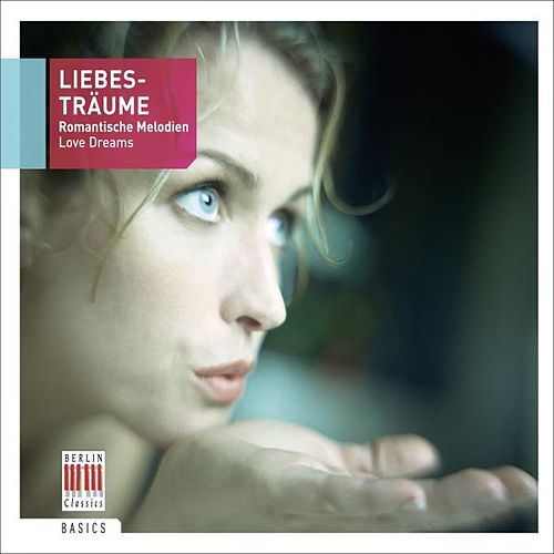 Love Dreams - Liebesträume by Various Artists
