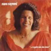 E A Gente Nem Deu Nome de Nana Caymmi