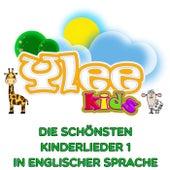 Die schönsten Kinderlieder 1 in englischer Sprache von YLEE Kids
