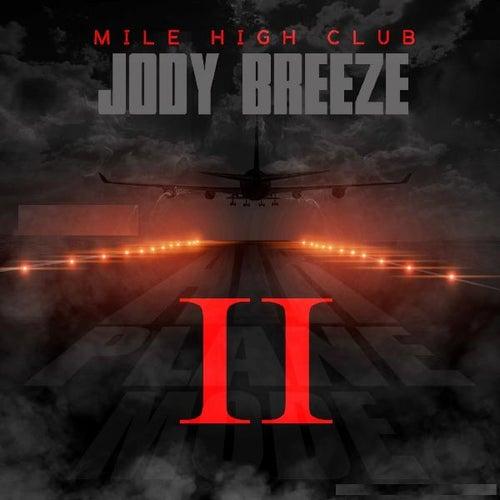 Mile High Club by Jody Breeze