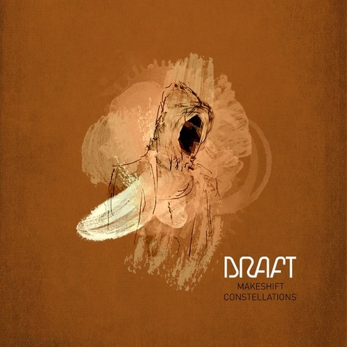 Makeshift Constellations - EP by Draft