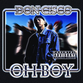 Oh Boy by Don Cisco