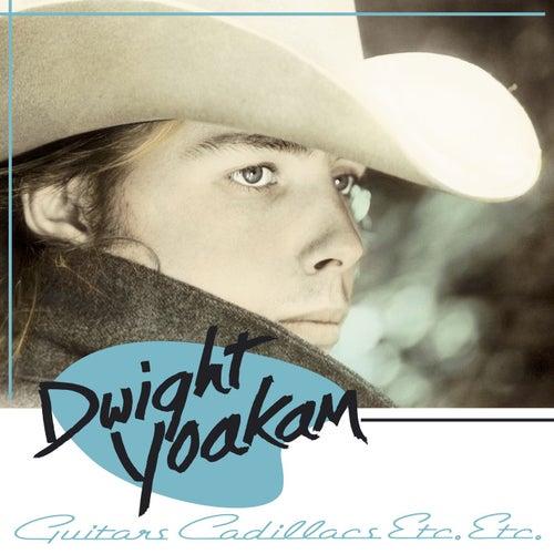 Guitars, Cadillacs, Etc., Etc. by Dwight Yoakam