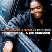 Cesaria Evora Remixes By François K. & Joe Claussell by Cesaria Evora