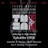 2014 Texas Music Educators Association (TMEA): Jefferson Jr. High School Falsetto Fifth [Live] by Jefferson Jr. High School Falsetto Fifth