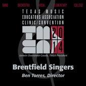 2014 Texas Music Educators Association (TMEA): Brentfield Singers [Live] by Brentfield Singers