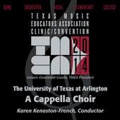 2014 Texas Music Educators Association (TMEA): University of Texas at Arlington A Cappella Choir [Live] by University of Texas at Arlington a Cappella Choir