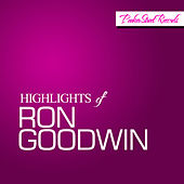 Highlights Of Ron Goodwin von Ron Goodwin