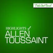Highlights Of Allen Toussaint by Allen Toussaint