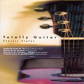 Totally Guitar (Classic Styles) de Various Artists