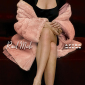 Welcome To My World by Raul Malo