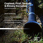 Finzi, Copland & Taneyev: Clarinet Concertos by Dimitri Ashkenazy