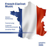 French Clarinet Music by Dimitri Ashkenazy