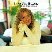 How High the Moon by Frances Black