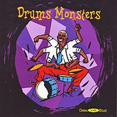 Drums Monsters by Various Artists