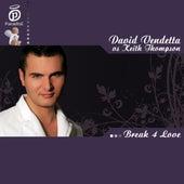 Break 4 Love by David Vendetta